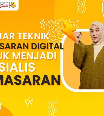 Belajar Teknik Pemasaran Digital untuk Menjadi Spesialis Pemasaran